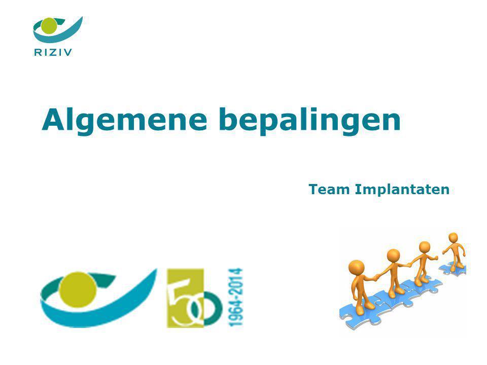 Algemene bepalingen Team Implantaten