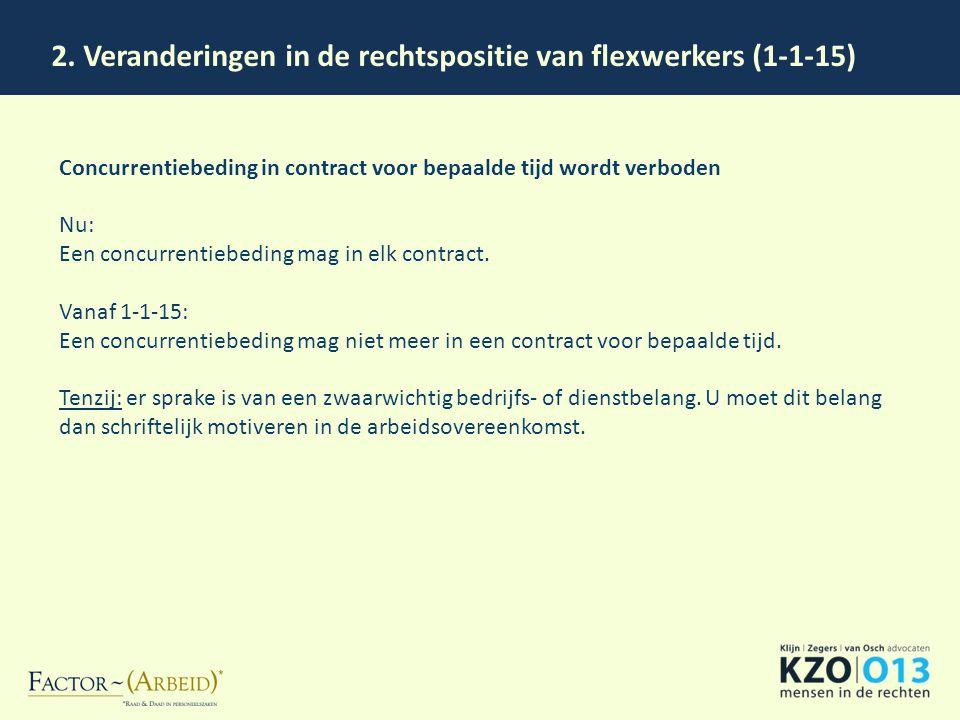 2. Veranderingen in de rechtspositie van flexwerkers (1-1-15)