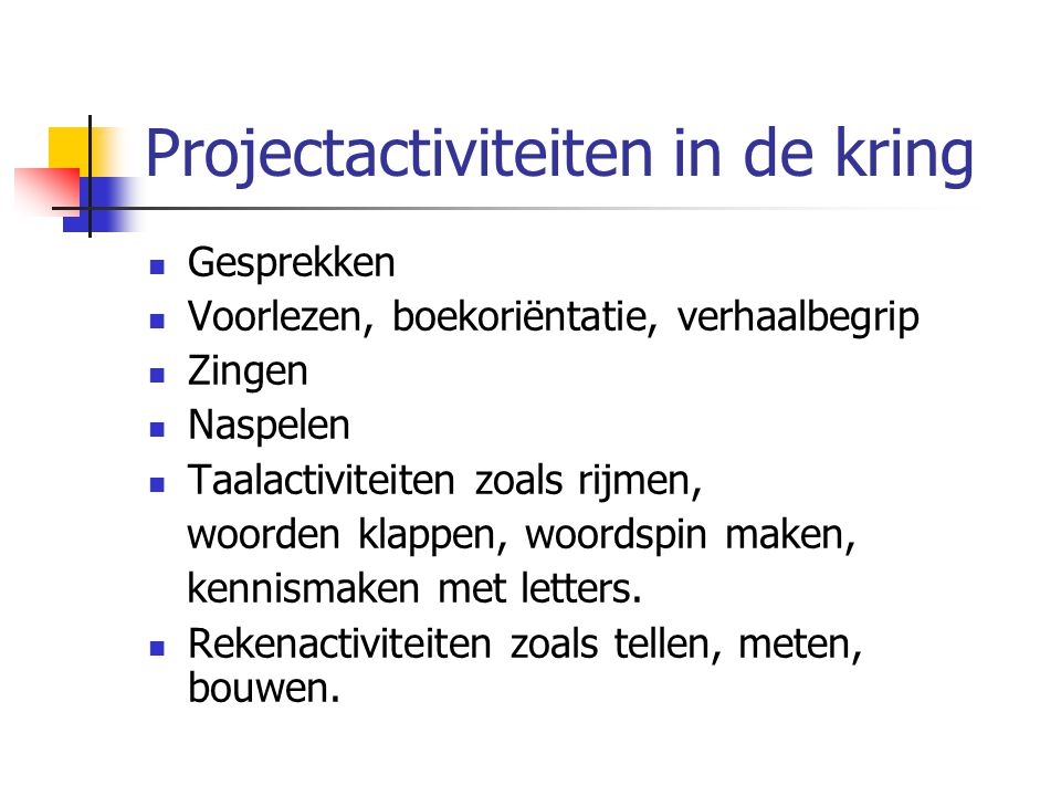 Projectactiviteiten in de kring