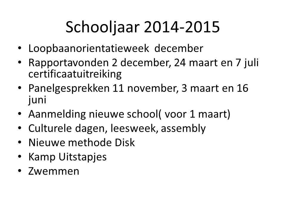 Schooljaar 2014-2015 Loopbaanorientatieweek december