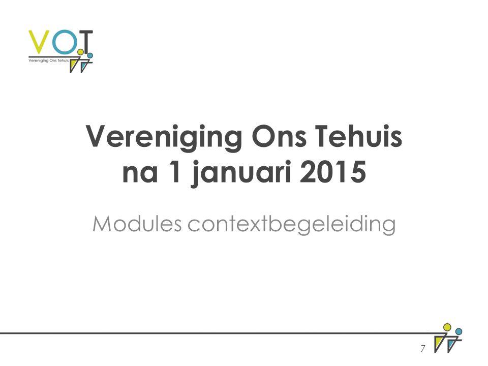 Vereniging Ons Tehuis na 1 januari 2015