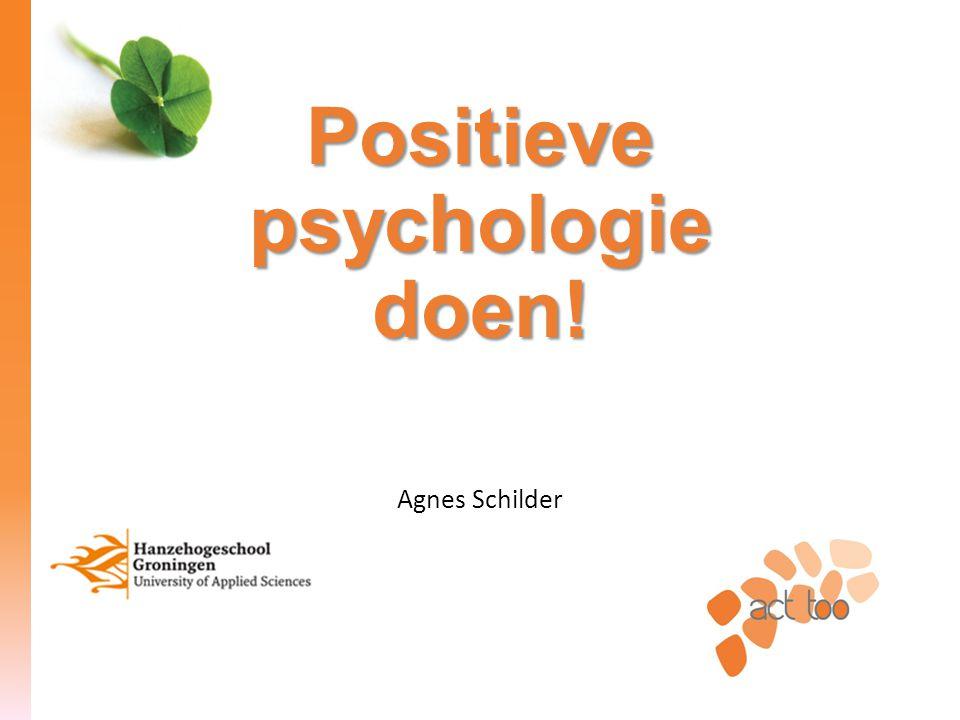 Positieve psychologie doen!
