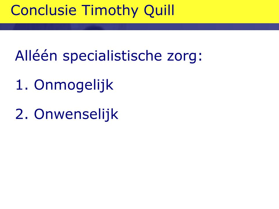 Conclusie Timothy Quill