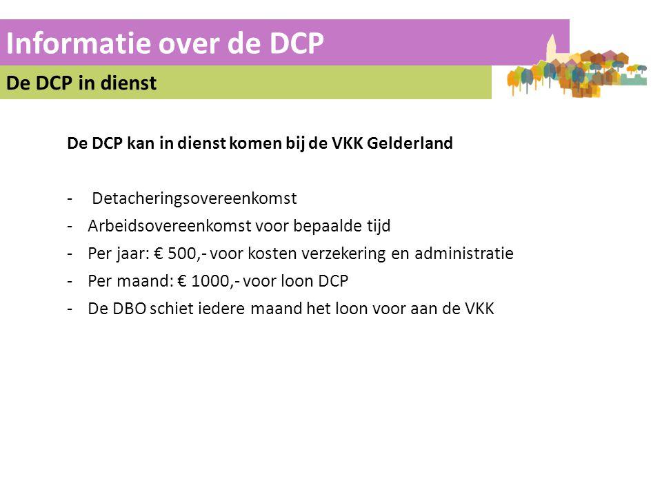 Informatie over de DCP De DCP in dienst