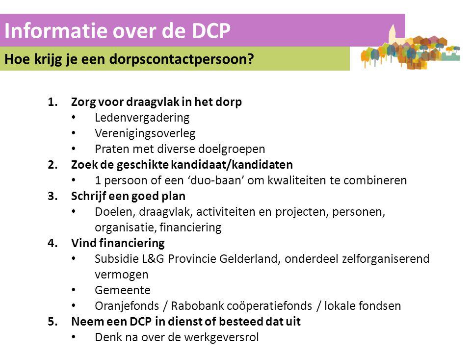 Informatie over de DCP Hoe krijg je een dorpscontactpersoon