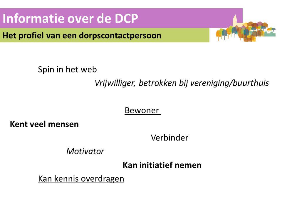 Informatie over de DCP Het profiel van een dorpscontactpersoon