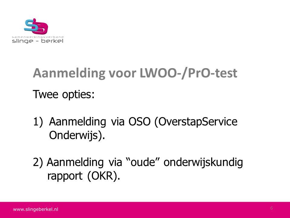 Aanmelding voor LWOO-/PrO-test