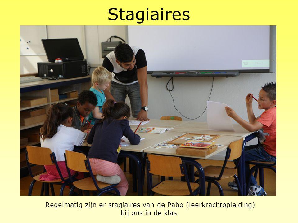 Regelmatig zijn er stagiaires van de Pabo (leerkrachtopleiding)