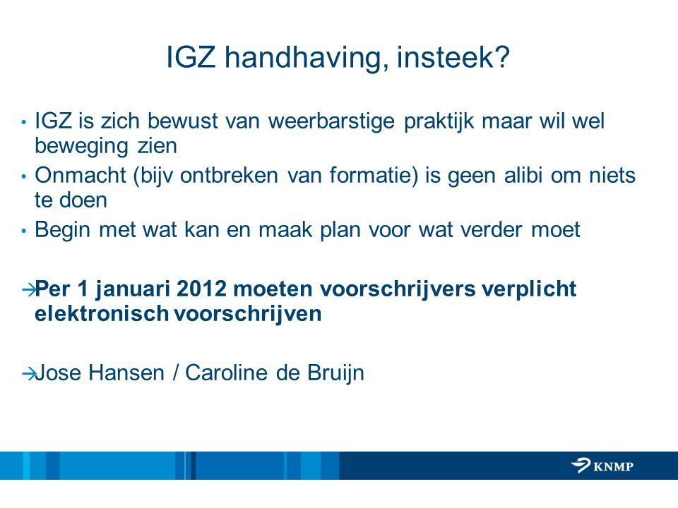 IGZ handhaving, insteek