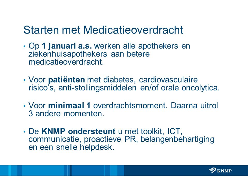 Starten met Medicatieoverdracht
