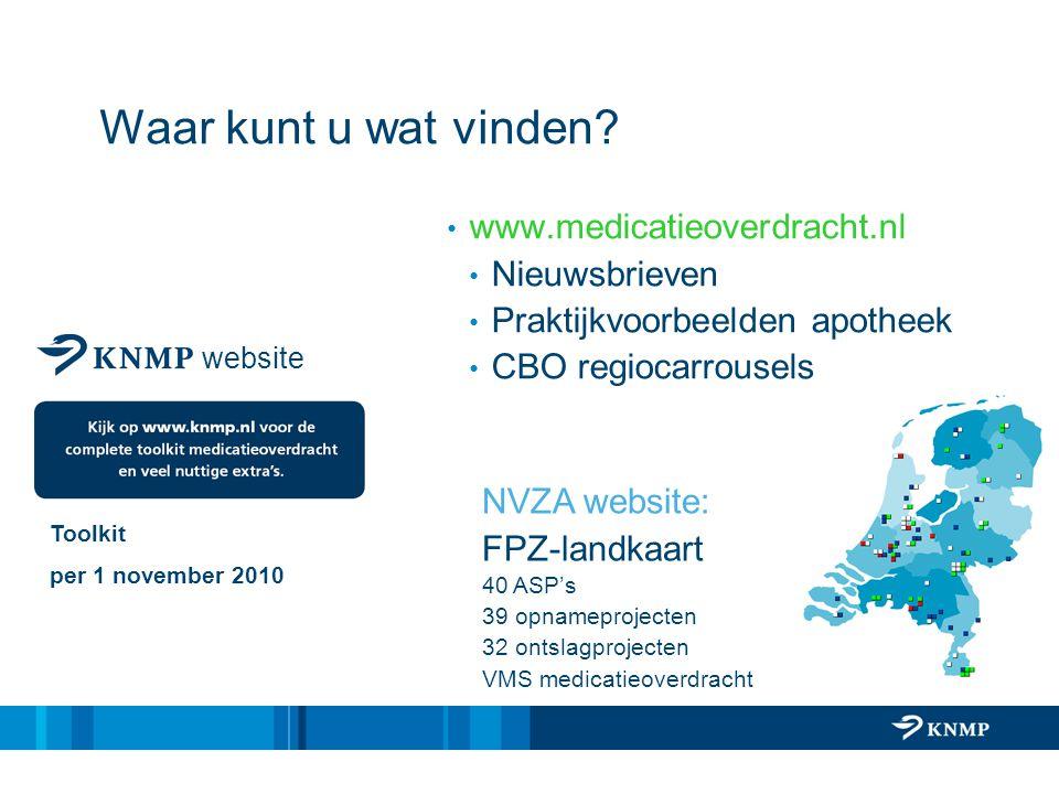 Waar kunt u wat vinden www.medicatieoverdracht.nl Nieuwsbrieven