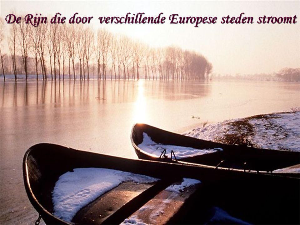De Rijn die door verschillende Europese steden stroomt
