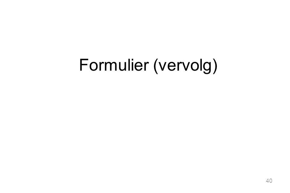Formulier (vervolg)