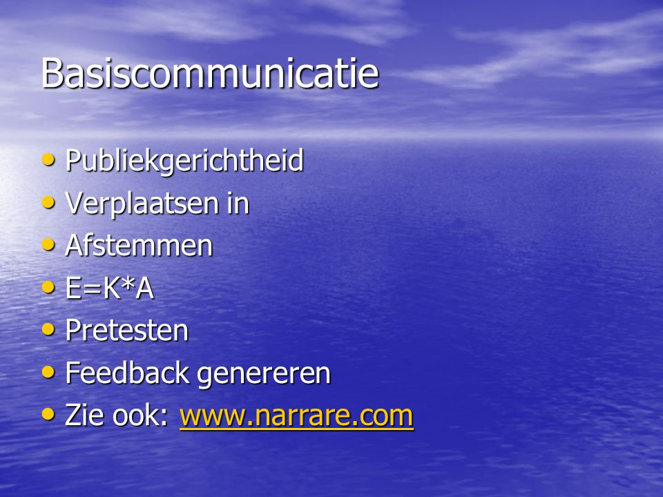 Basiscommunicatie Publiekgerichtheid Verplaatsen in Afstemmen E=K*A