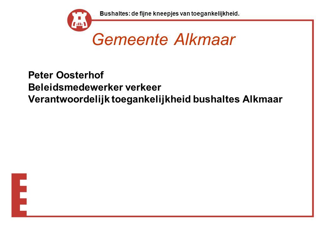Gemeente Alkmaar Peter Oosterhof Beleidsmedewerker verkeer