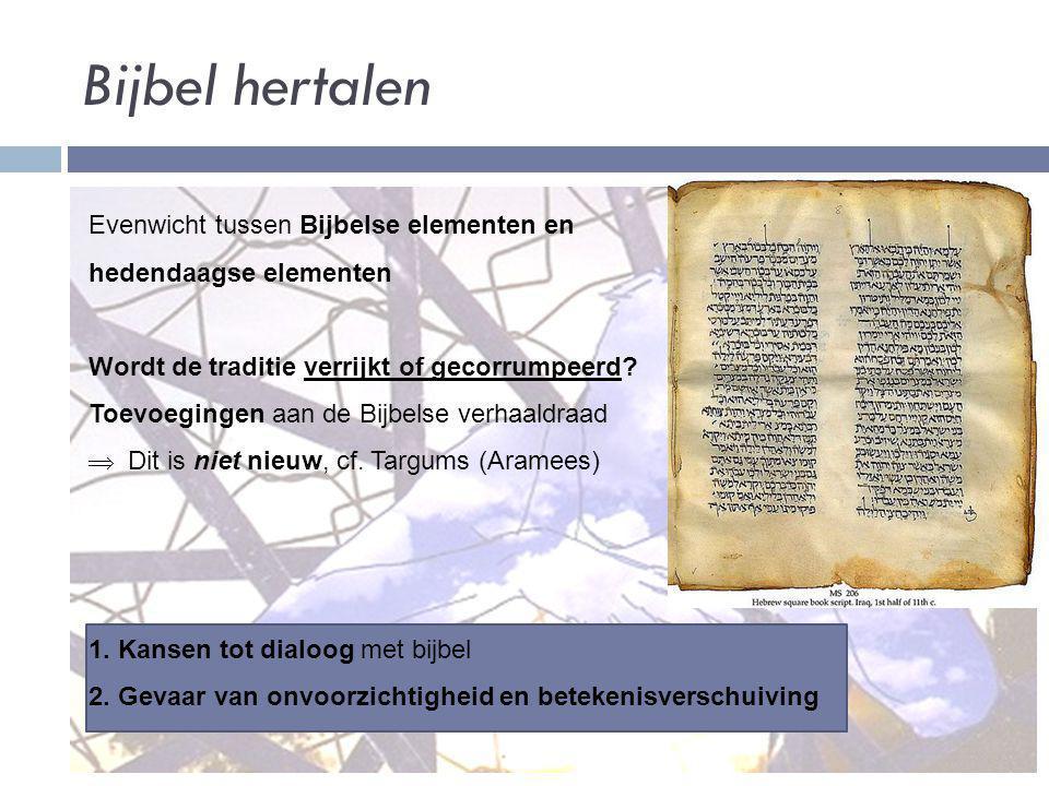 Bijbel hertalen Evenwicht tussen Bijbelse elementen en