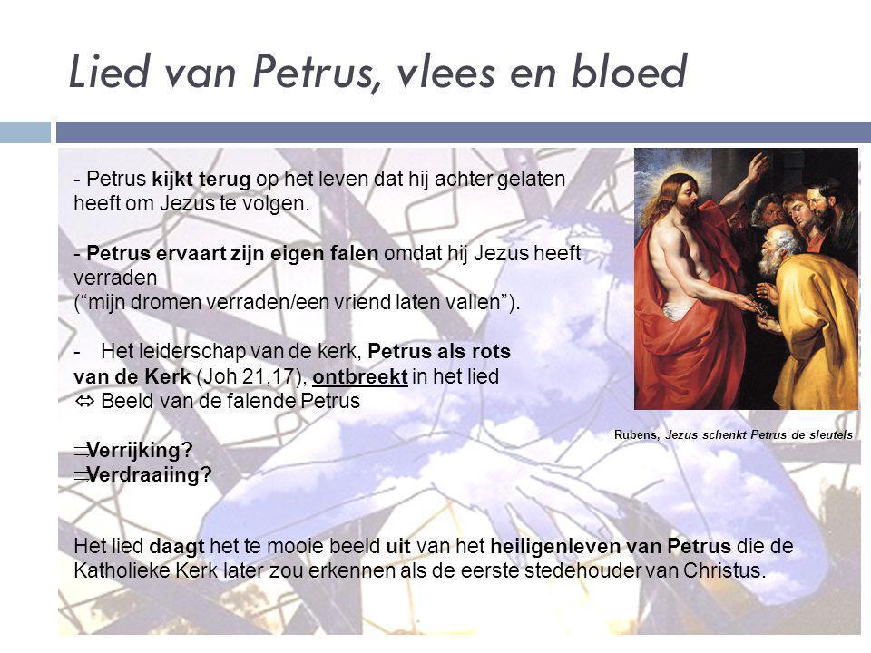 Lied van Petrus, vlees en bloed