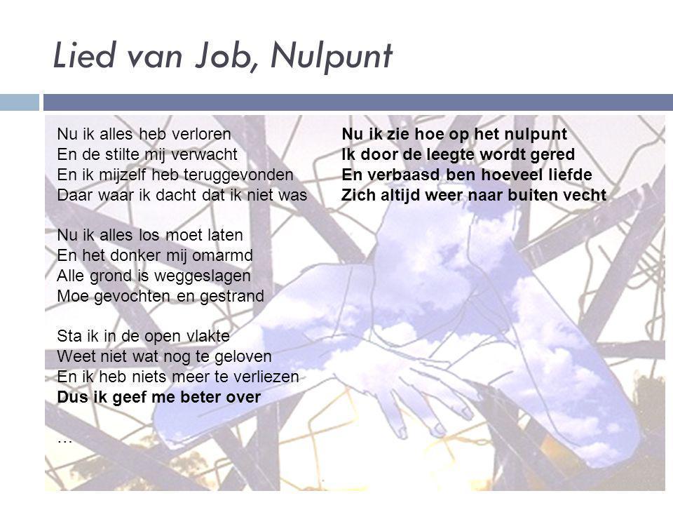 Lied van Job, Nulpunt