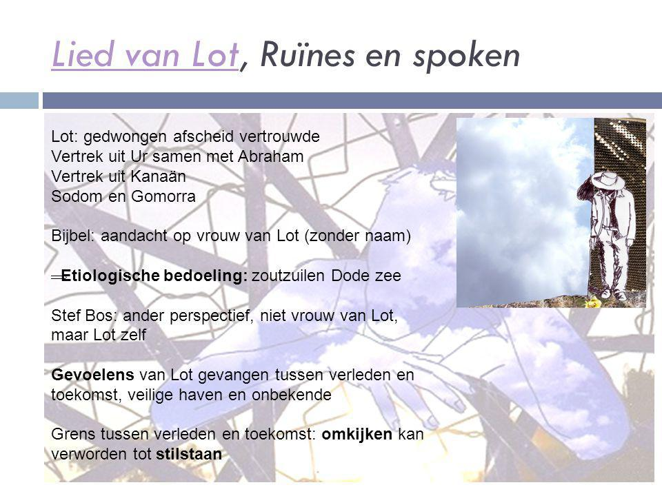 Lied van Lot, Ruïnes en spoken