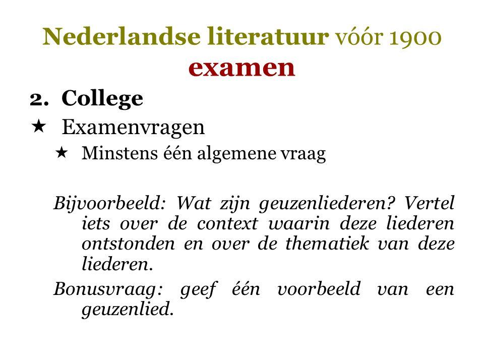 Nederlandse literatuur vóór 1900 examen