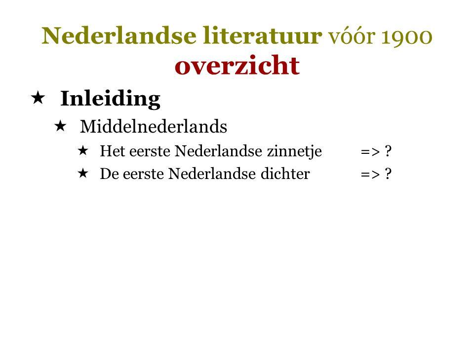 Nederlandse literatuur vóór 1900 overzicht