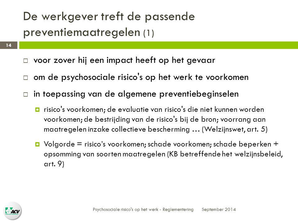 De werkgever treft de passende preventiemaatregelen (1)