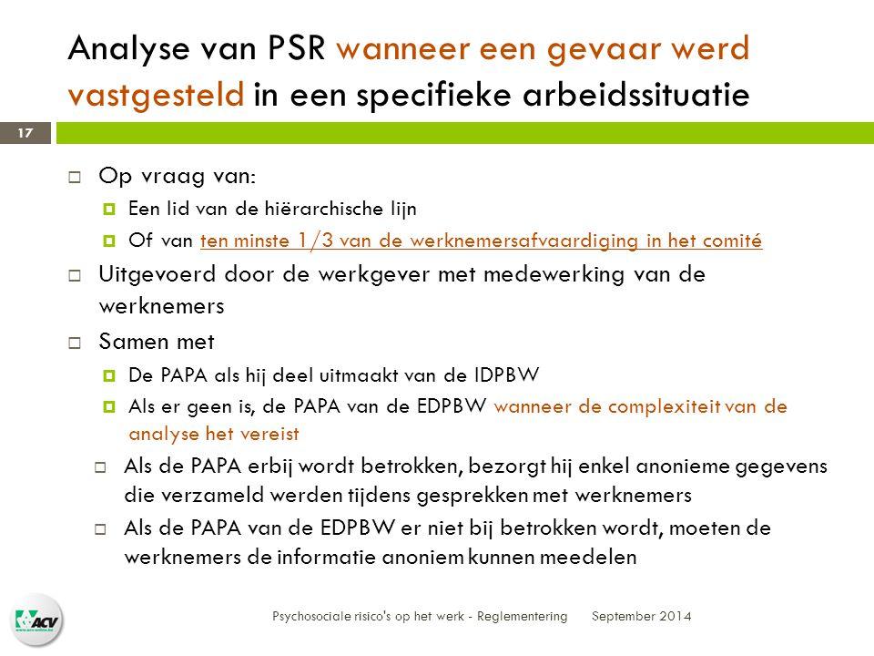 Analyse van PSR wanneer een gevaar werd vastgesteld in een specifieke arbeidssituatie