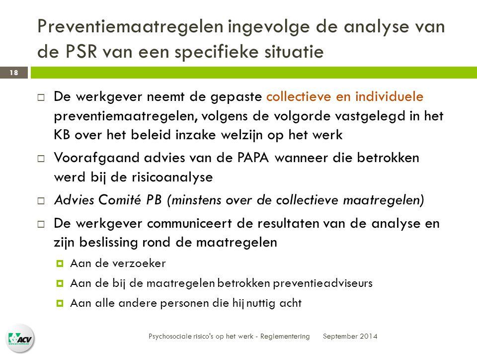 Preventiemaatregelen ingevolge de analyse van de PSR van een specifieke situatie