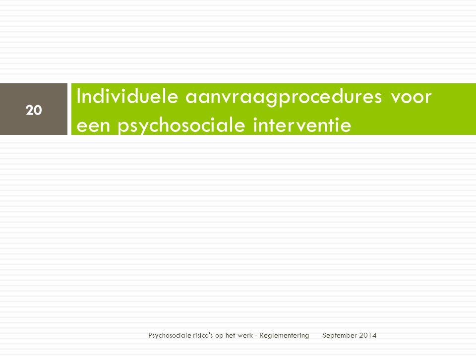 Individuele aanvraagprocedures voor een psychosociale interventie