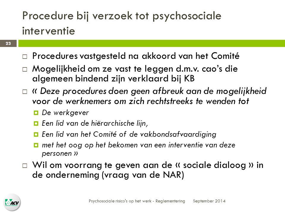 Procedure bij verzoek tot psychosociale interventie