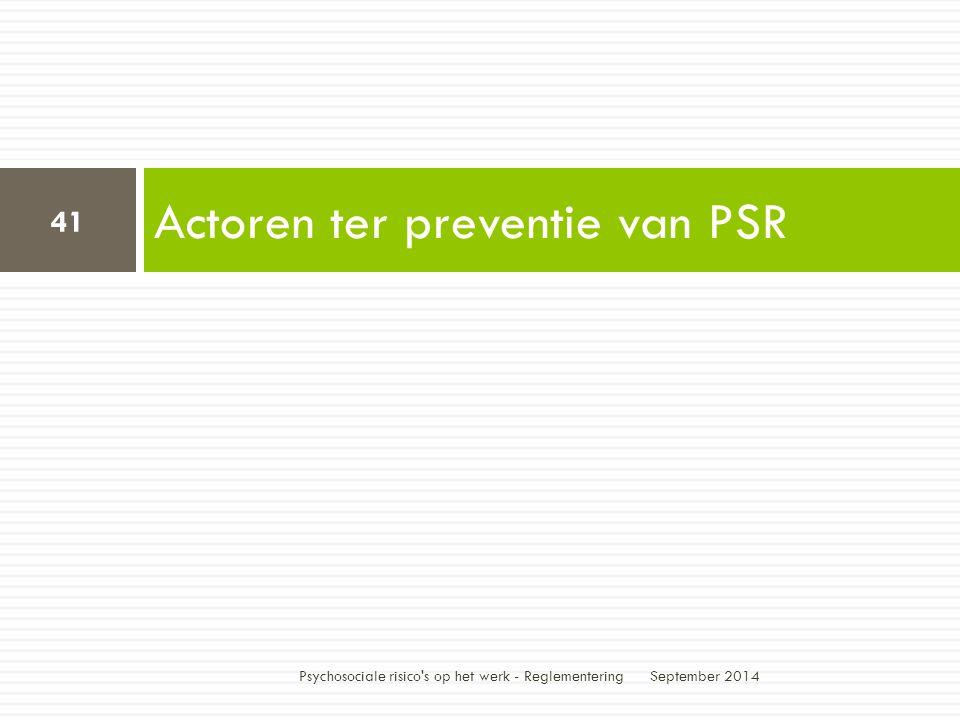 Actoren ter preventie van PSR