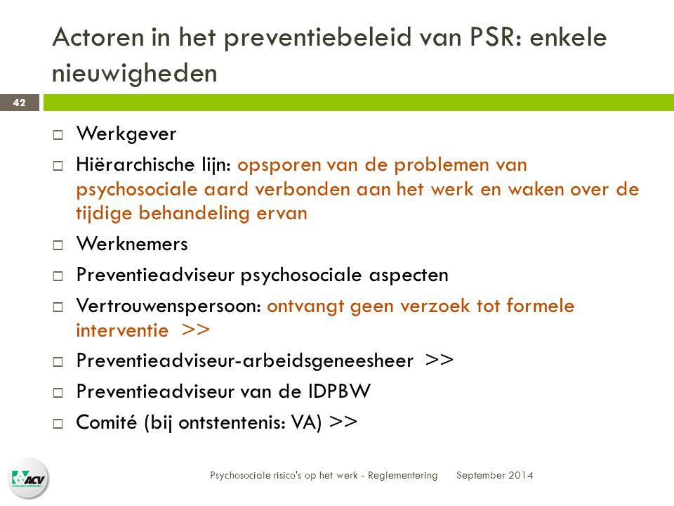 Actoren in het preventiebeleid van PSR: enkele nieuwigheden