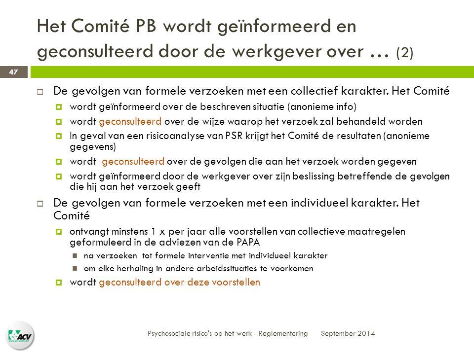 Het Comité PB wordt geïnformeerd en geconsulteerd door de werkgever over … (2)
