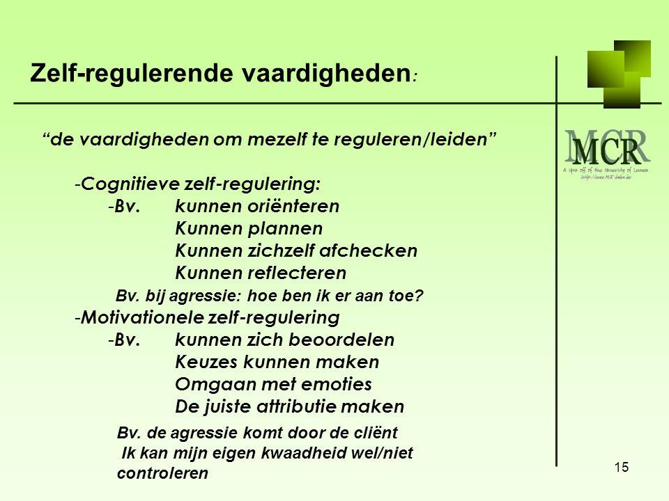 Zelf-regulerende vaardigheden: