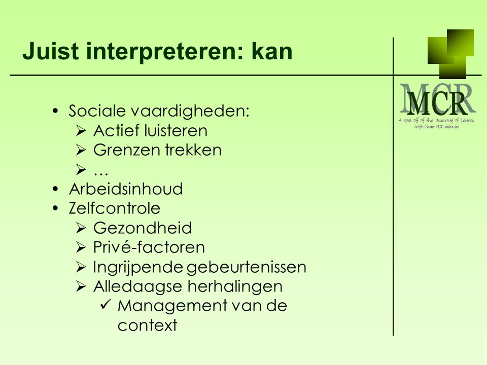 Juist interpreteren: kan