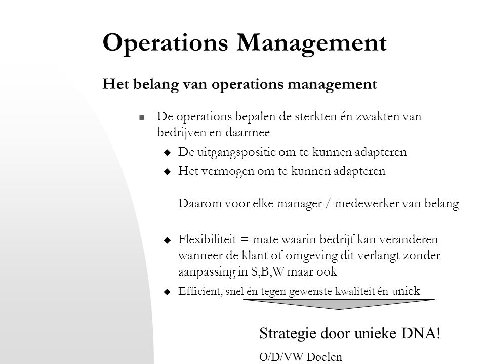 Operations Management Het belang van operations management