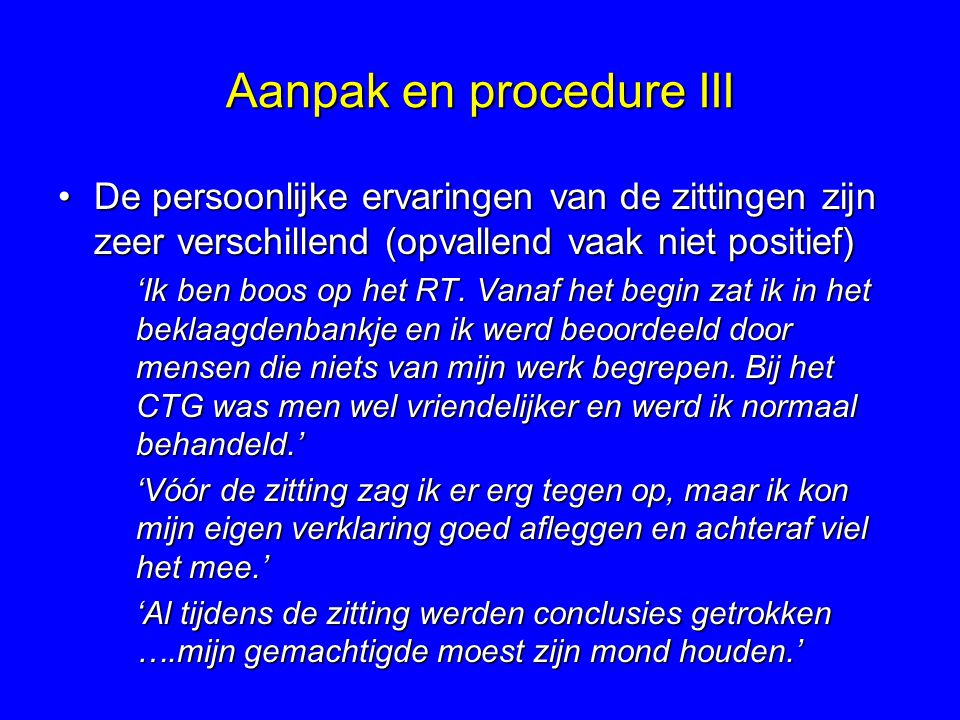 Aanpak en procedure III