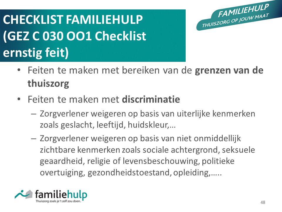 CHECKLIST FAMILIEHULP (GEZ C 030 OO1 Checklist ernstig feit)