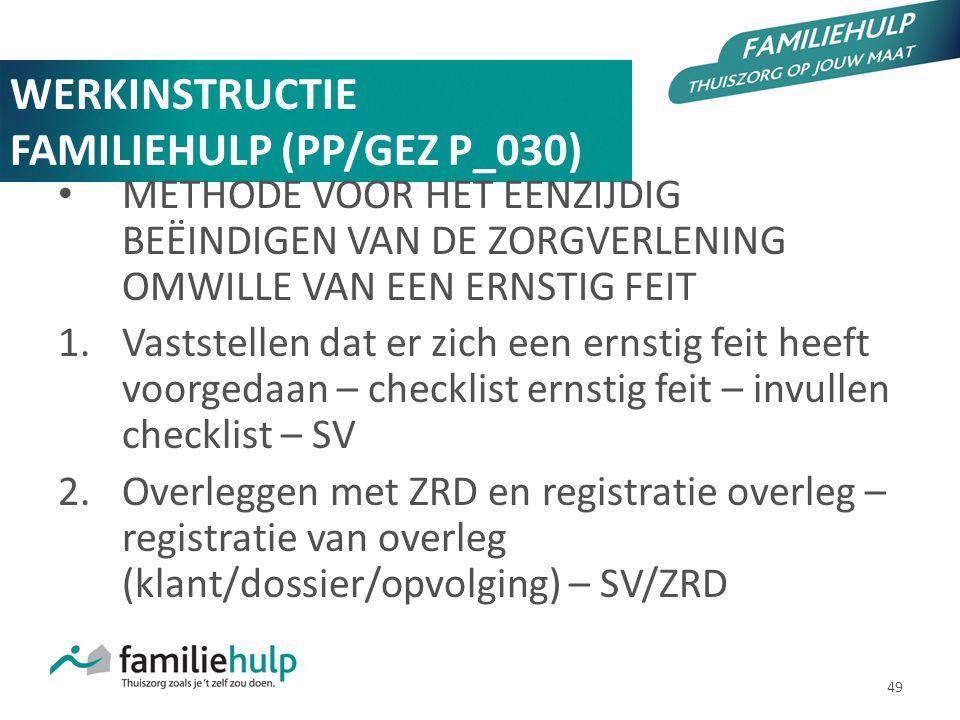 WERKINSTRUCTIE FAMILIEHULP (PP/GEZ P_030)