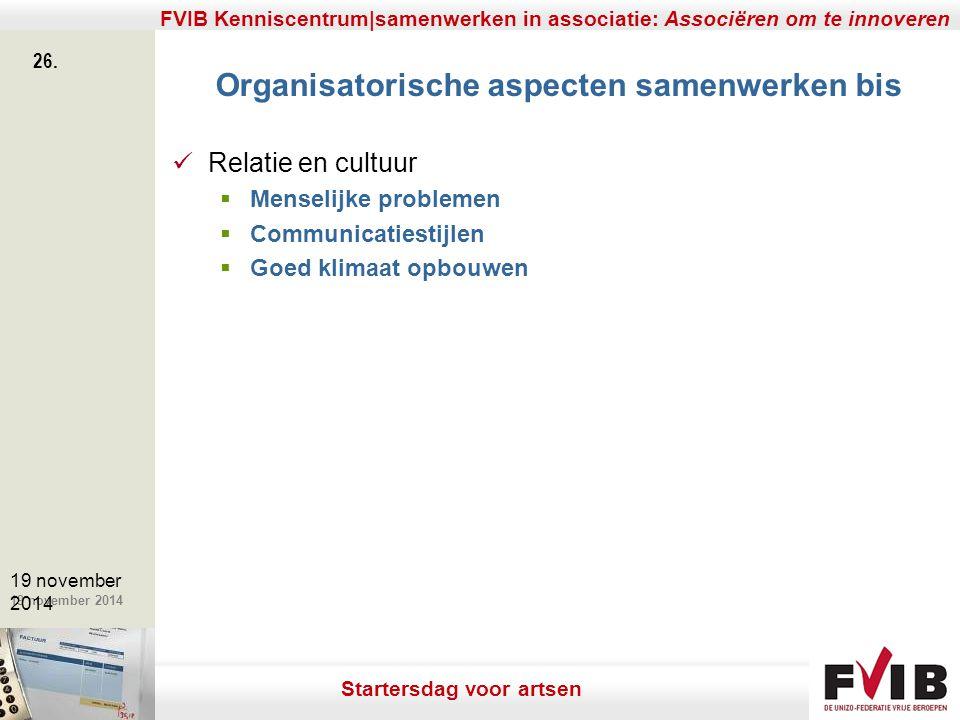 Organisatorische aspecten samenwerken bis