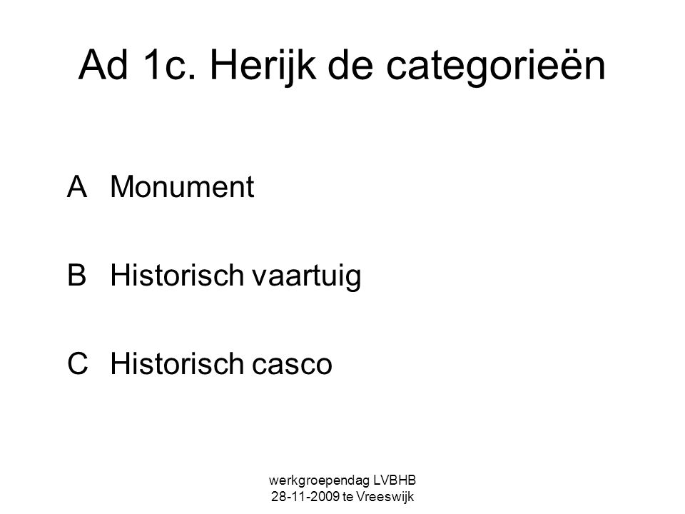 Ad 1c. Herijk de categorieën