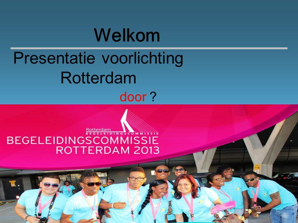 Presentatie voorlichting Rotterdam