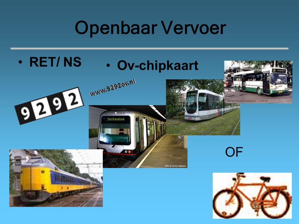 Openbaar Vervoer RET/ NS Ov-chipkaart OF