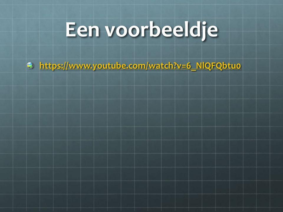 Een voorbeeldje https://www.youtube.com/watch v=6_NlQFQbtu0