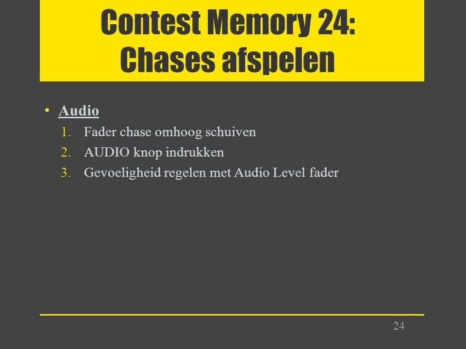 Contest Memory 24: Chases afspelen