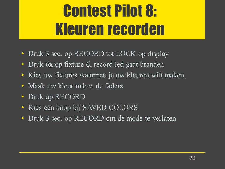 Contest Pilot 8: Kleuren recorden