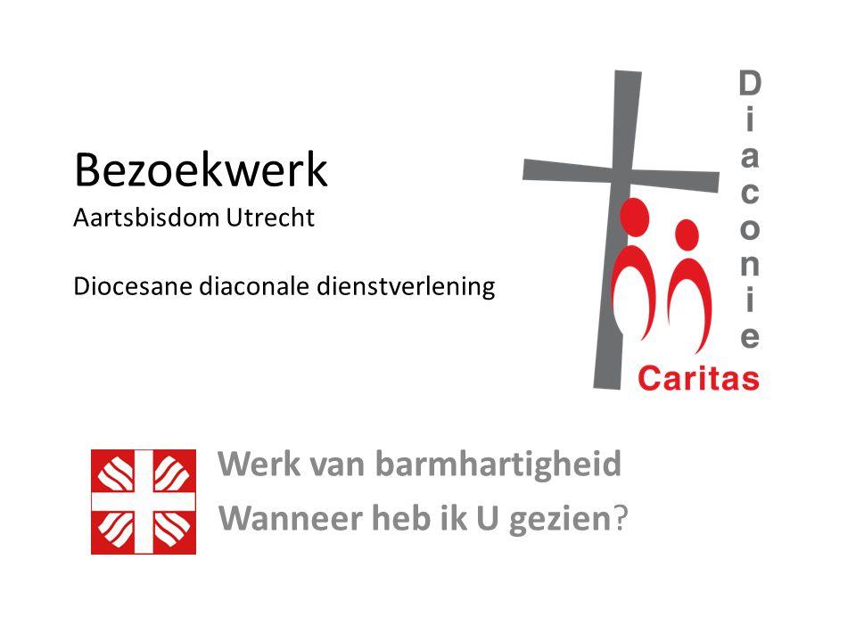 Bezoekwerk Aartsbisdom Utrecht Diocesane diaconale dienstverlening