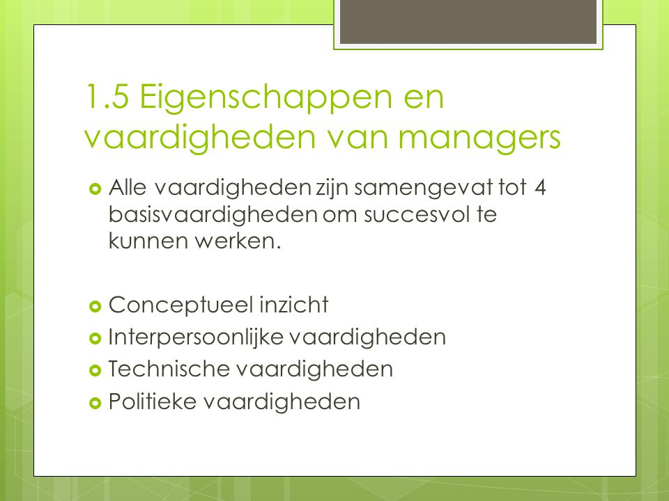 1.5 Eigenschappen en vaardigheden van managers