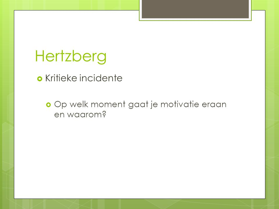 Hertzberg Kritieke incidente