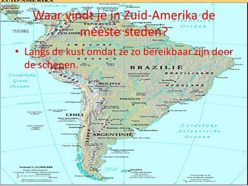 Waar vindt je in Zuid-Amerika de meeste steden